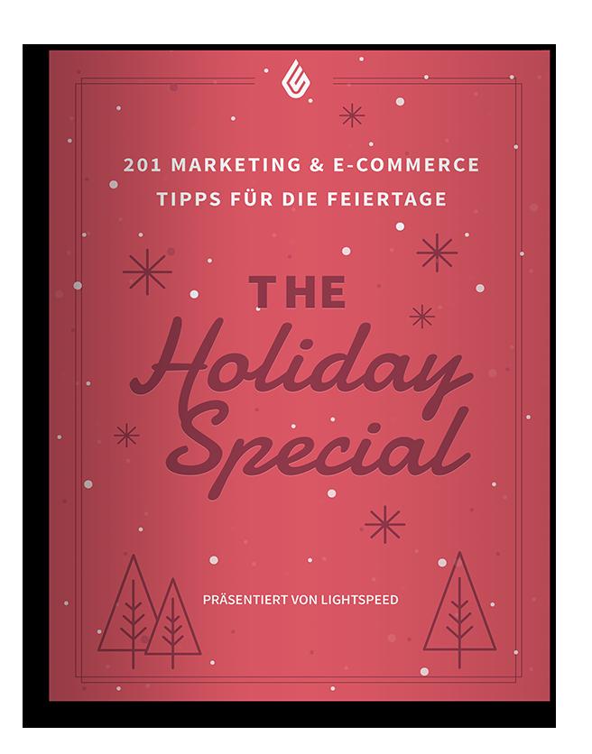 201 Marketing und E-Commerce Tipps für die Feiertage