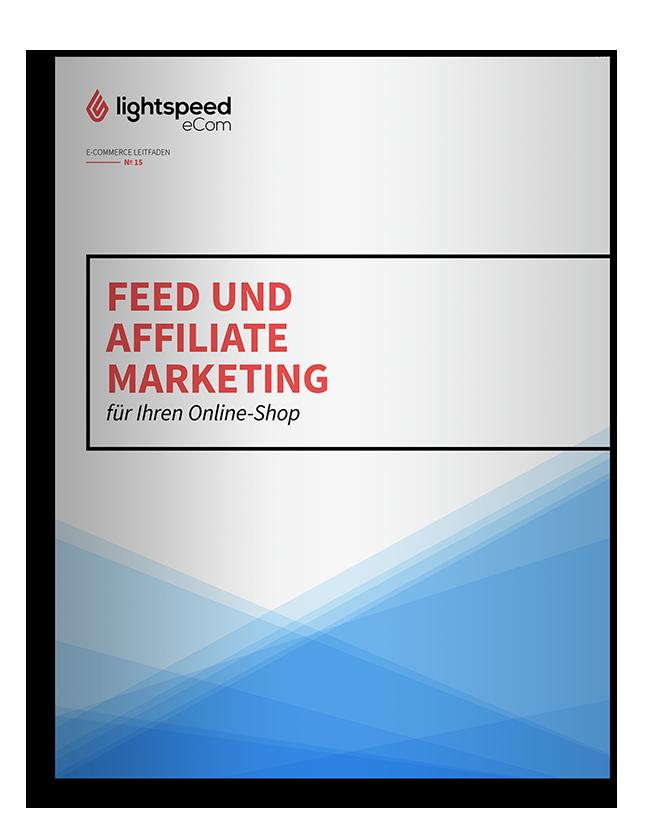 Feed- und Affiliate-Marketing für Ihren Online-Shop